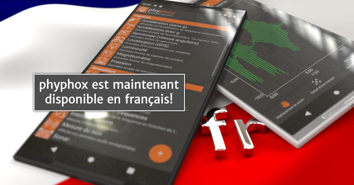 phyphox est maintenant disponible en français!
