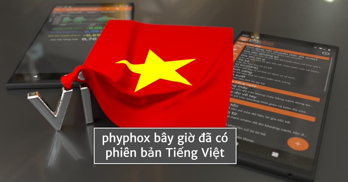 phyphox bây giờ đã có phiên bản Tiếng Việt